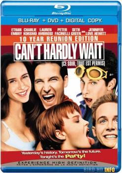 Can't Hardly Wait 1998 m720p BluRay x264-BiRD
