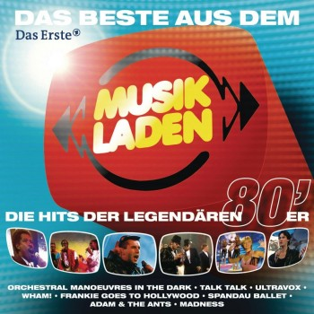 VA - Musikladen - Die Hits Der Legendaren 80&#039;Er Hits (2013)