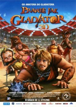 Przód ulotki filmu 'Prawie Jak Gladiator'