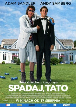 Przód ulotki filmu 'Spadaj, Tato'
