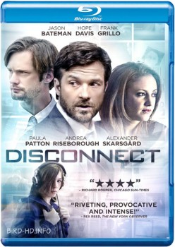 Disconnect 2012 m720p BluRay x264-BiRD