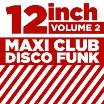 9c80ac404605427 12 Maxi Club Disco Funk Vol 6 Full album indir