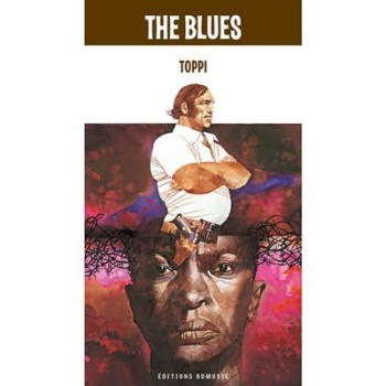 VA - BD Music & Toppi Present the Blues (2015)