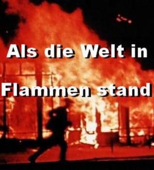 Als die welt in flammen stand spiegel tv doku for Spiegel tv doku