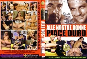 Alle Nostre Donne Piace Duro (2009)