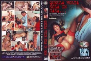 Quella Volta Sola in Casa (2008)